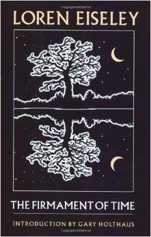 Loren Eiseley's The Firmament Of Time